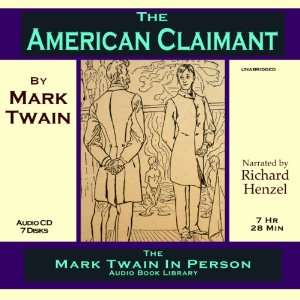 The American Claimant by The Mark Twain In Person Audiobook Library
