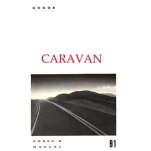 1991 DODGE CARAVAN MINIVAN Owners Manual User Guide