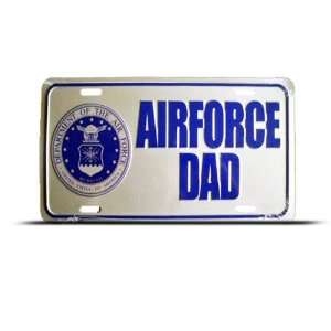 Air Force Dad United States Metal Military License Plate
