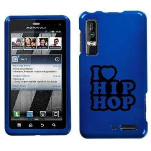 XT862 BLACK I LOVE HIP HOP ON BLUE HARD CASE COVER