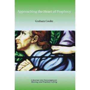 Prophecy (Prophetic Equipping Series) [Paperback] Graham Cooke Books