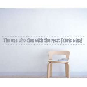 Most Fabric Wins Sports Vinyl Wall Decal Sticker Mural Quotes Words
