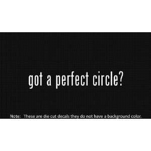 (2x) Got Perfect Circle   Sticker   Decal   Die Cut