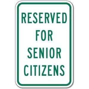 Reserved For Senior Citizens Parking Signs   12x18
